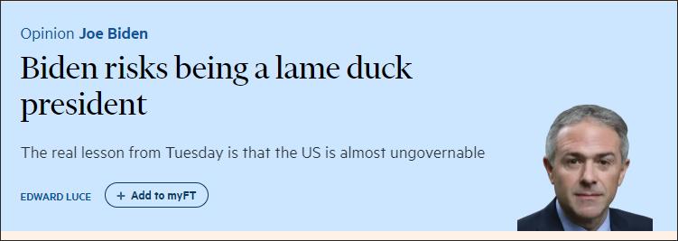 """《金融时报》曾在大选后评价,拜登面临任内成为""""跛脚鸭""""的风险,但并不涉及他是否会连任"""