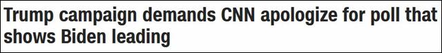 "CNN报道截图 ""特朗普竞选团队要求CNN为显示拜登领先的民调道歉"""