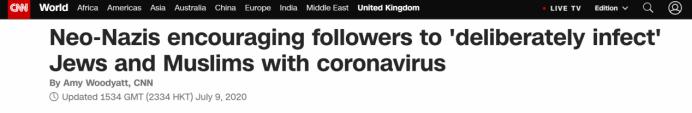 """CNN:新纳粹分子鼓励声援者行使新冠病毒""""有意感染""""犹太人和穆斯林"""