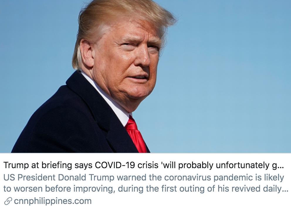 特朗普在疫情简报会上表示,疫情很可能在好转之前继续恶化。/ CNN报道截图