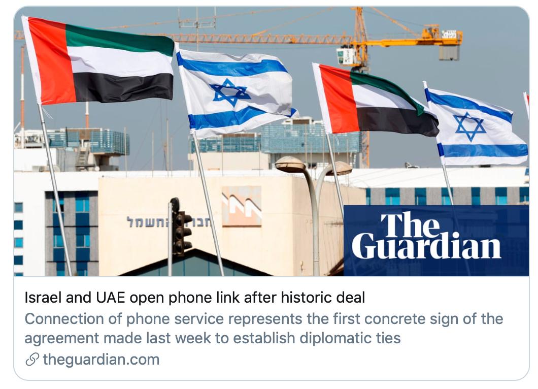 以色列和阿联酋达成历史性协议后开通电话。/《卫报》截图