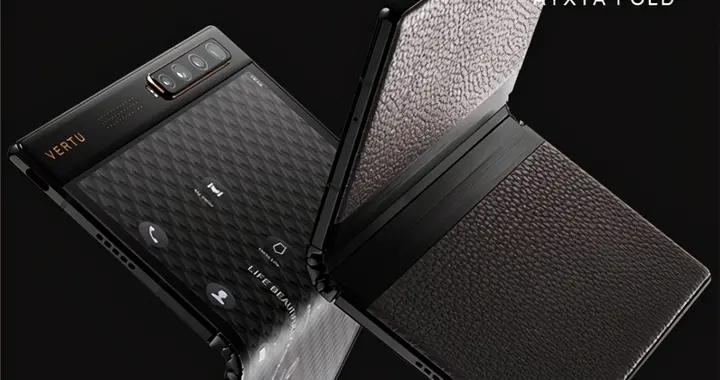 Vertu也推出首款折叠屏手机,价格竟没想象中那么离谱