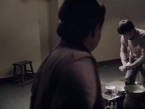 山楂树:罗永泽生活艰苦,吃饭连油水都没,吴奶奶送来金贵的豆油