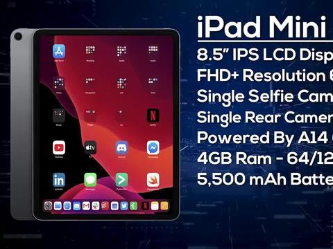 iPad mini 6 规格曝光:或将搭载 iPhone 13 系列 A15 处理器