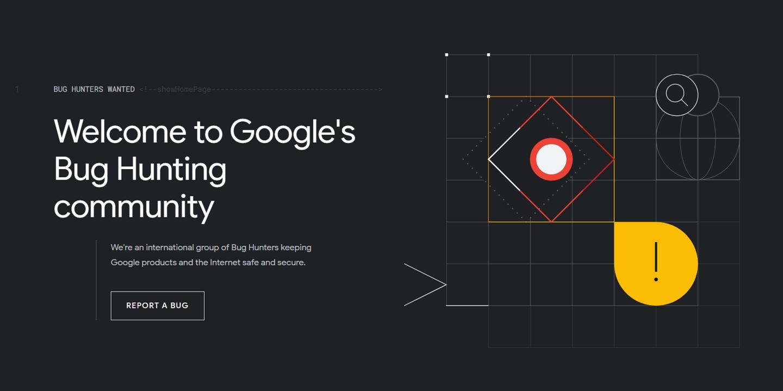 谷歌推出新的漏洞悬赏平台:统一管理 Android、Chrome 等