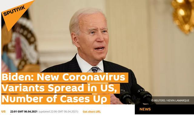 俄卫星社:拜登称,新冠病毒新变种正在美国传播,(新增确诊病例)数回升