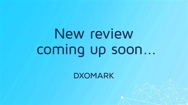 DxOMark可能公布三星Galaxy Note 10+评分 后置可能成为第一