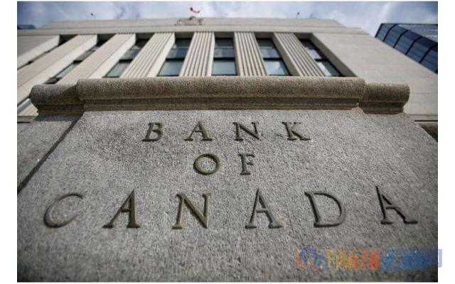 加拿大央行连续9次按兵不动 美加下挫创逾二周来新低+全球主要外汇交易时间