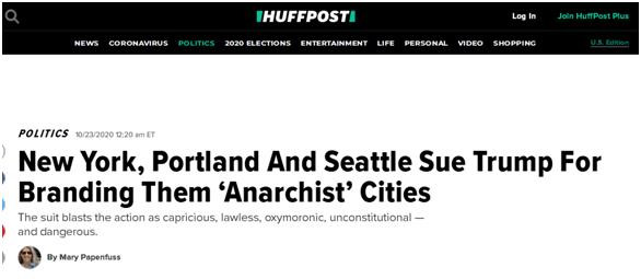 """《赫芬顿邮报》:纽约、波特兰和西雅图首诉特朗普(当局),因后者此前曾将它们列为""""无当局主义""""城市"""
