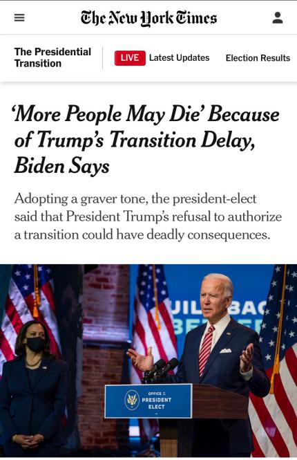 △《纽约时报》11月16日报道,拜登称特朗普当局频繁推迟权力移交,能够会导致更多人物化亡