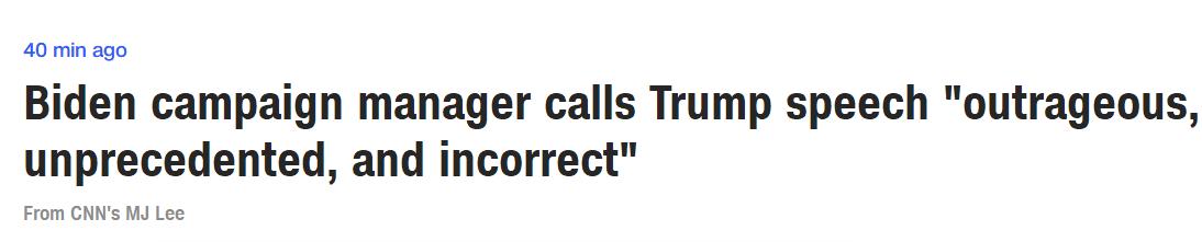 """CNN报道截图:拜登竞选经理炮轰特朗普说话""""不可容忍、空前未有、舛讹"""""""
