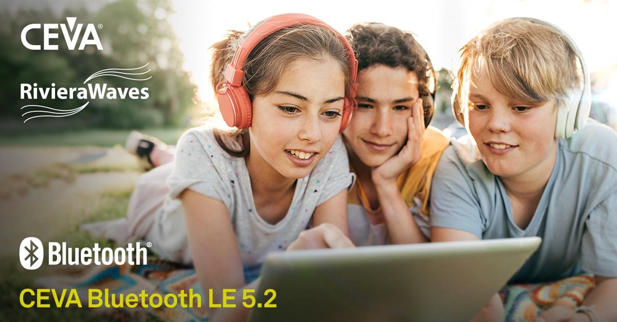 CEVA低功耗蓝牙 5.2平台成为首个蓝牙技术联盟认证IP