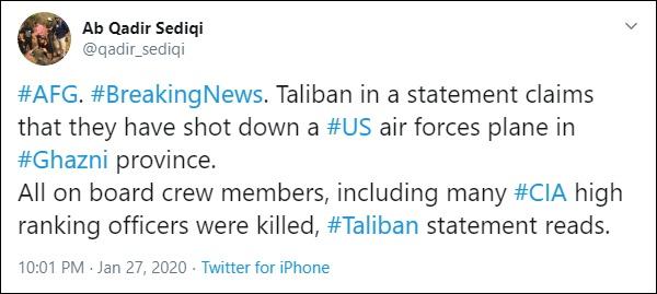 塔利班声明击落美军飞机,包括多名CIA高官身亡 来源:路透社驻阿富汗记者Sediqi推特