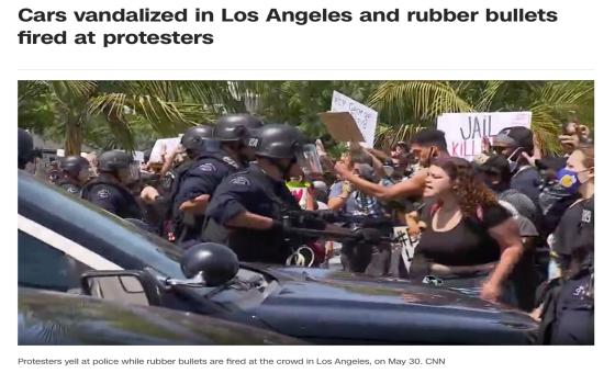 △CNN报道,洛杉矶警方与示威者发生正面冲突