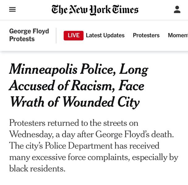 △《纽约时报》报道,明尼阿波利斯警察被长期指控种族歧视