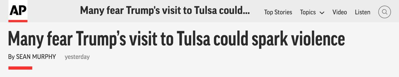 △美联社报道,许多人害怕特朗普此行前往塔尔萨会导致种族暴力