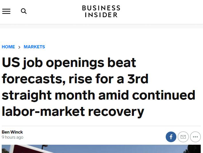△《商业内幕》称,在劳动力市场持续复苏的情况下,美国空缺职位连续3个月增加