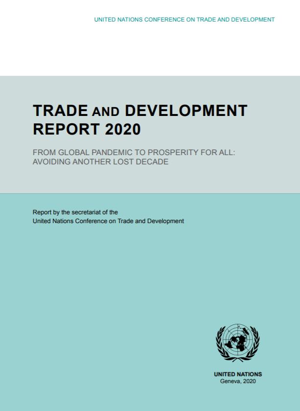 2020年贸易和发展报告:全球经济面临深度衰退 中国仍将保持正增长