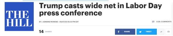 """《国会山报》:特朗普在劳动节记者会上""""广撒网"""""""