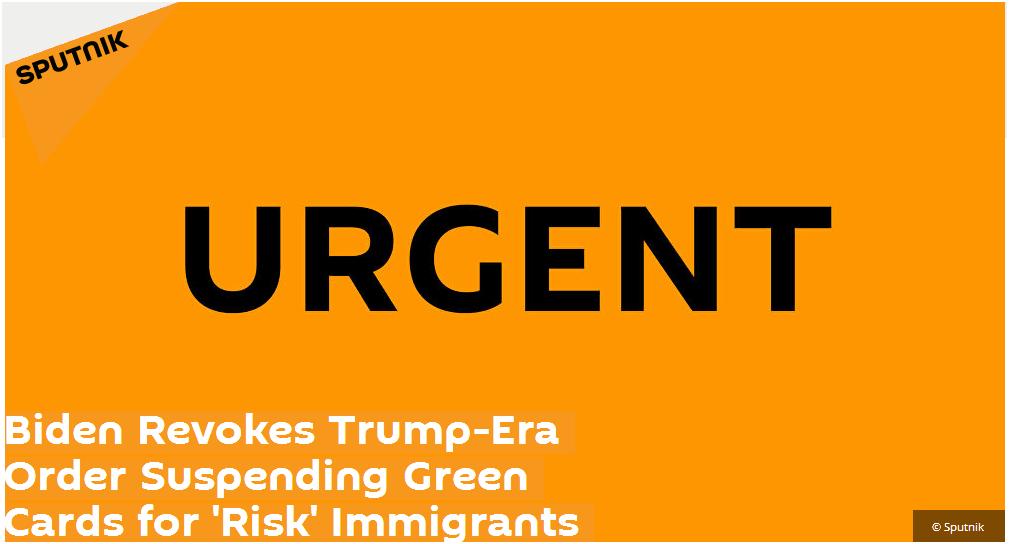 """拜登撤销限制""""对美劳动力市场构成风险""""外国人获得美国""""绿卡""""的法令"""