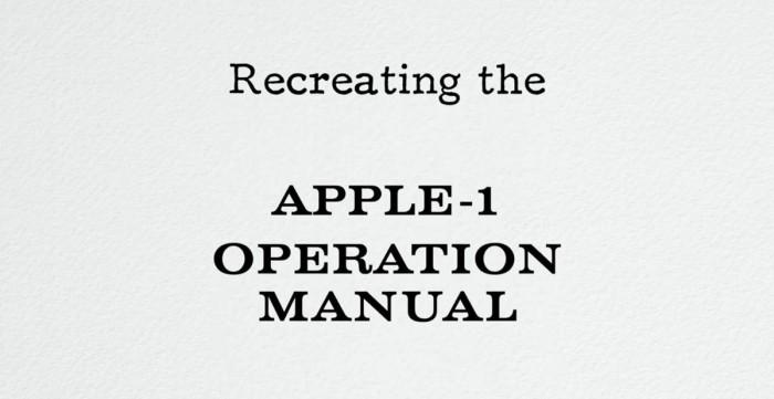 苹果迷以极致精度再现了Apple I使用手册