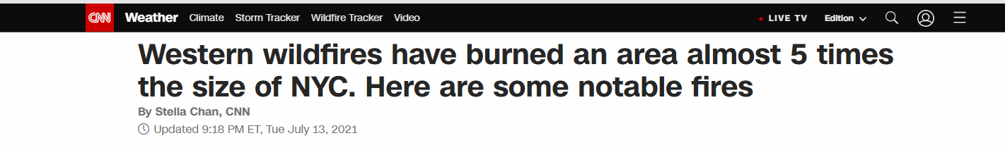 △ 美国有线电视新闻网7月13日报道《(截至7月13日)美国西部山火过火面积相当于约5个纽约市》