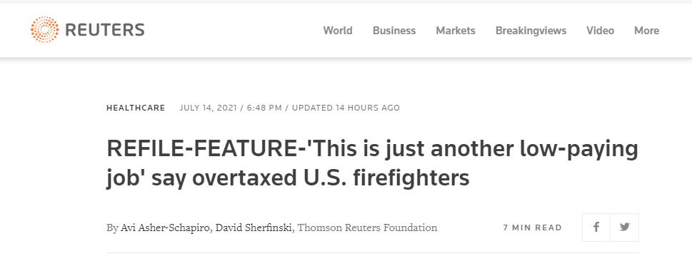 """△ 路透社报道《负担繁重的美国消防员称""""这不过是另一份低收入工作""""》"""