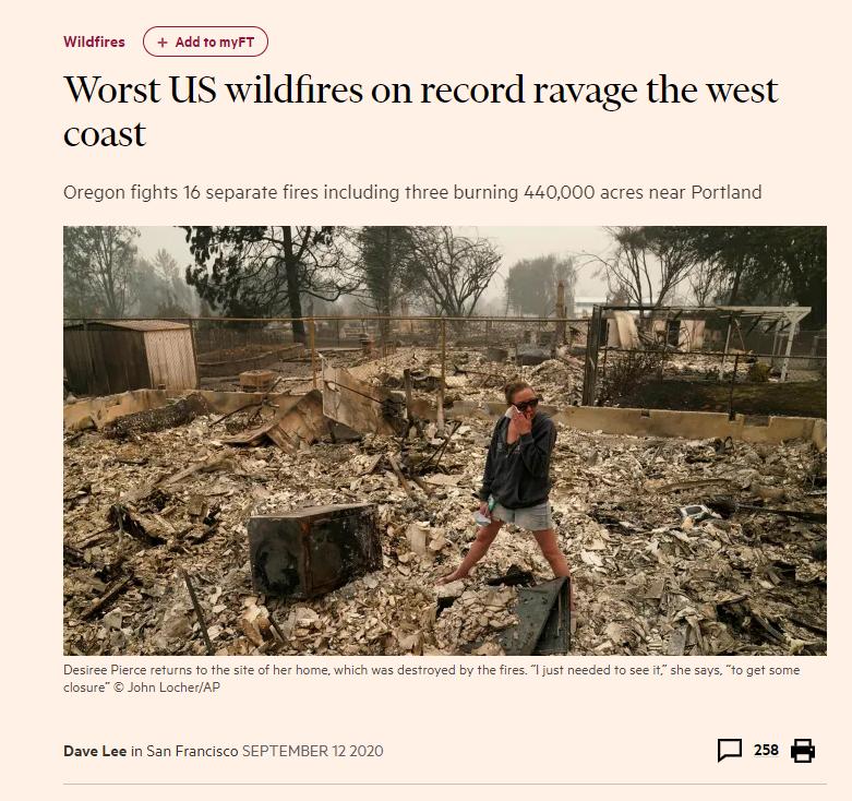 △ 2020年美国西部大火,《金融时报》报道《迄今为止最严重的山火席卷美国西海岸》