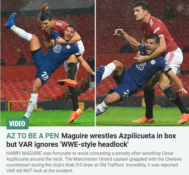 英媒:VAR无视马奎尔摔角般的锁头动作
