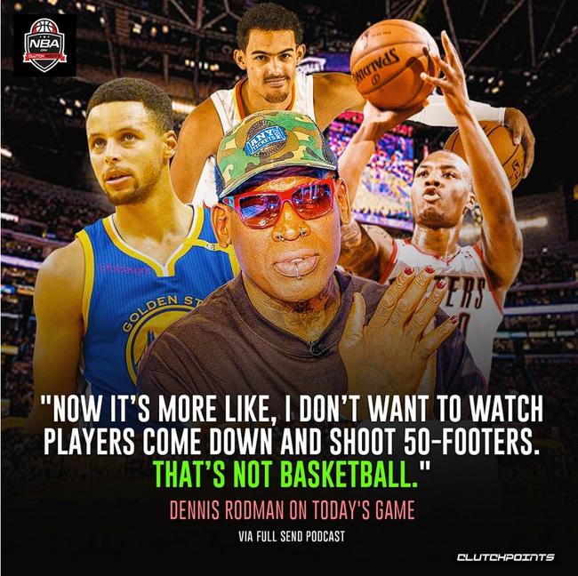 罗德曼:不想看50英尺外投三分 那不是真正篮球