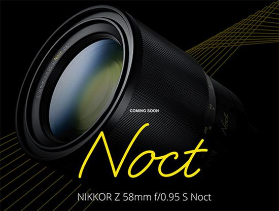 Z Noct Nikkor 58mm f/0.95