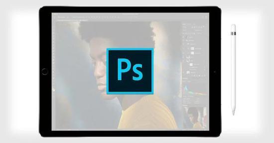 Adobe正着手开发全功能iPad版本Photoshop