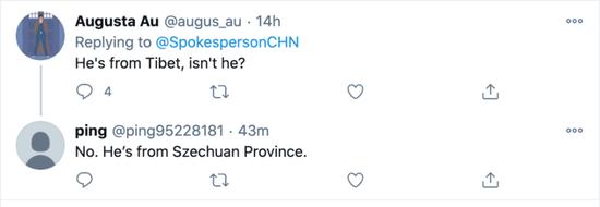 """""""他来自西藏,对吗?"""" """"不,他来自四川省。"""""""