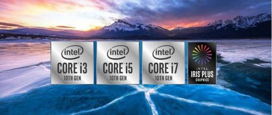 英特尔迈入10nm工艺时代,十代酷睿移动处理器有哪些改变