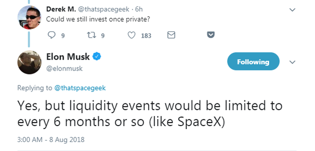"""网友:""""私有化以后,我们还能投资特斯拉吗?"""" 马斯克:""""可以,但是流动性会有所限制,会像SpaceX一样,每6个月有一次变现机会。"""""""