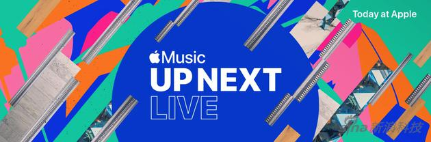 """苹果""""Up Next Live""""演唱会"""
