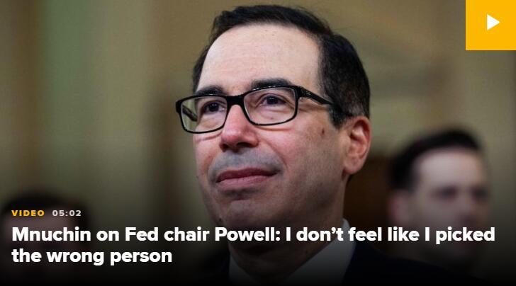 姆努钦:不认为推荐鲍威尔出任美联储主席是个错误