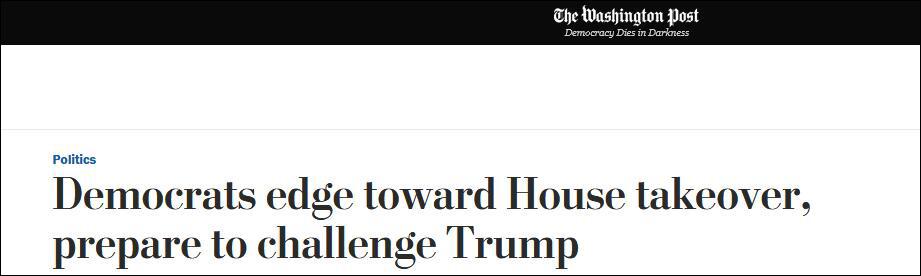 《华盛顿邮报》:民主党即将接管多议院,准备挑衅特朗普