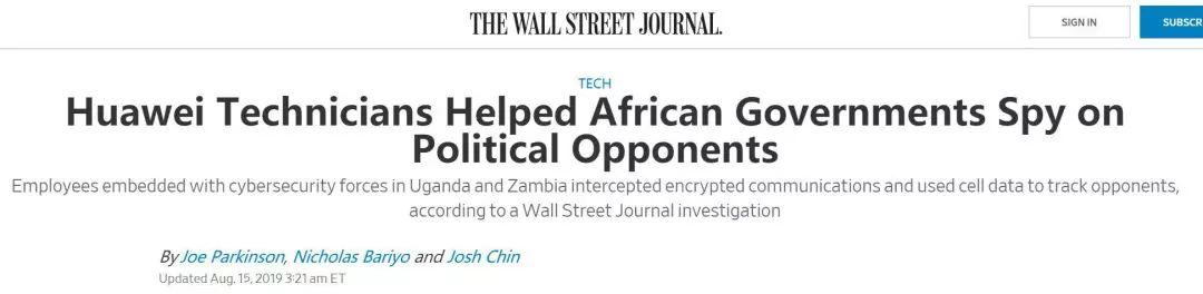 ▲图为美国《华尔街日报》抹黑华为公司帮非洲政府监控政敌的报道