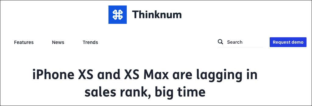 """""""iPhone XS和XS Max在出售排名上落后"""" 以下均为Thinknum截图"""