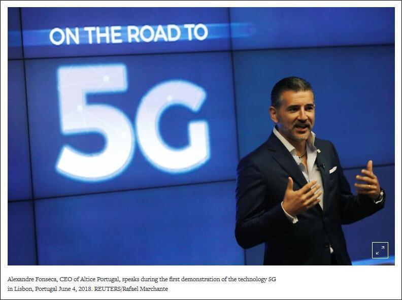 路透社报道截图:6月4日,亚历山大·丰塞卡在里斯本第一次5G技术演示期间发外说话