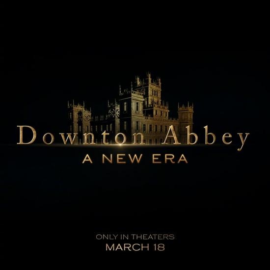 《唐顿庄园2》公布片名 明年3月18日北美上映